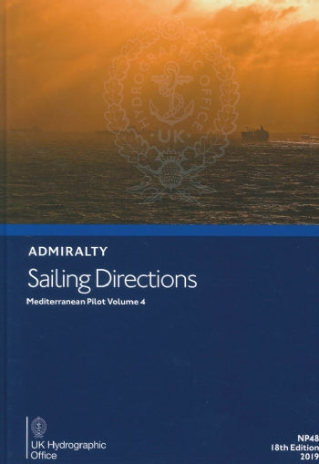 NP48 - Admiralty Sailing Directions: Mediterranean Pilot Volume 4 ( 18th Edition )