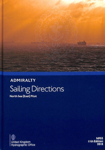 NP55 - Admiralty Sailing Directions: North Sea (East) Pilot ( 11th Edition )