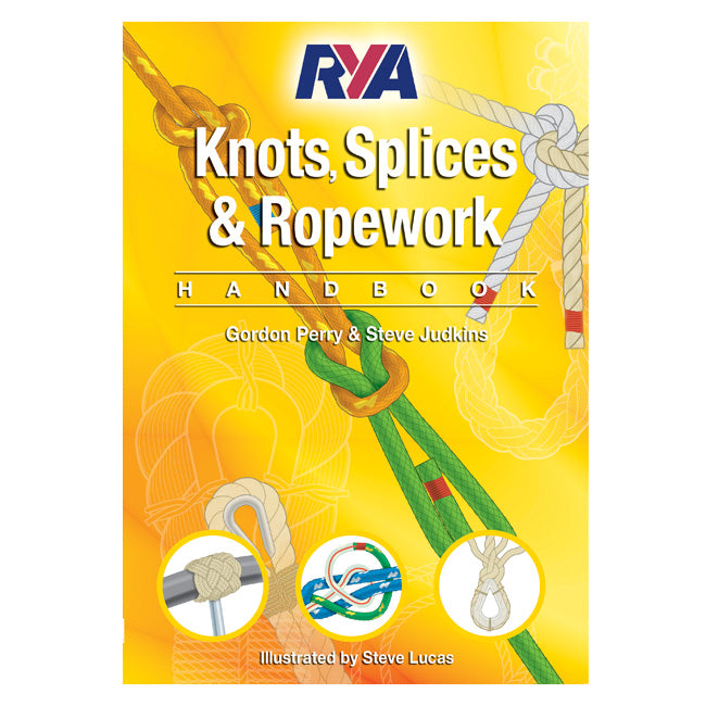 RYA Knots, Splices & Ropework Handbook (G63)