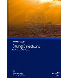 NP5 - Admiralty Sailing Directions: South America Pilot Volume 1 (19th Edition)