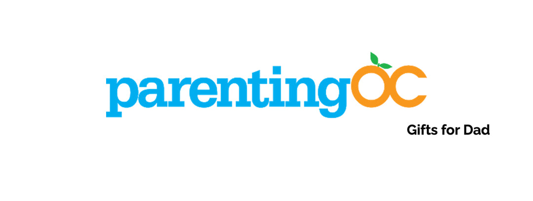 Parenting OC Magazine- Gifts for Dad