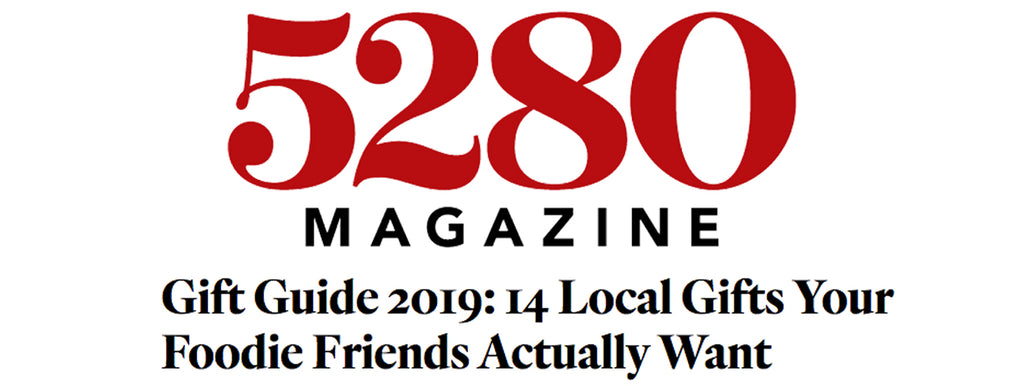 5280 Magazine - Gift Guide 2019: 14 Local Gifts Your Foodie Friends Actually Want