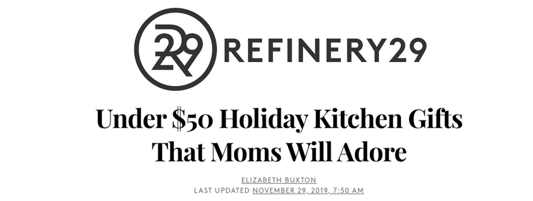 Refinery29: Under $50 Holiday Kitchen Gifts That Moms Will Adore