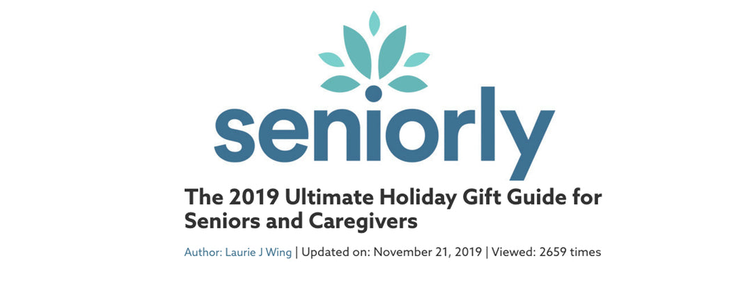 Seniorly - The 2019 Ultimate Holiday Gift Guide for Seniors and Caregivers