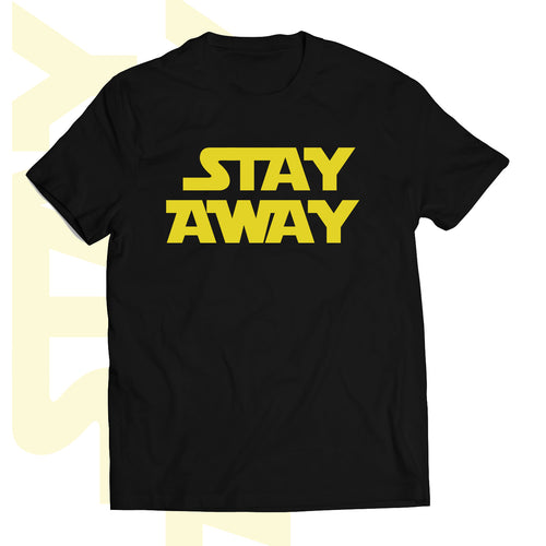 T-shirt STAY AWAY