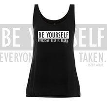 Oscar Wilde quoted tank Be yourself, everyone else is taken