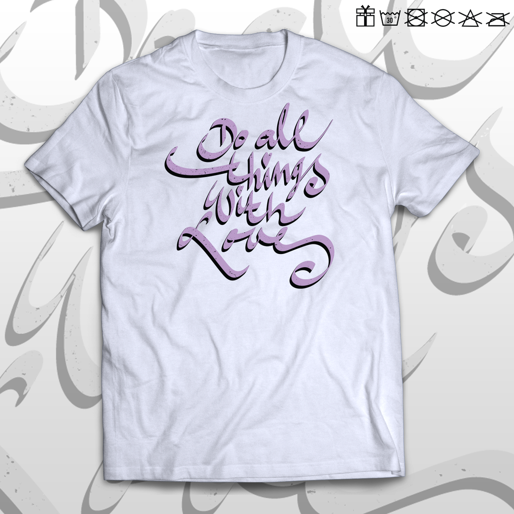T-shirt DO ALL THINGS WITH LOVE