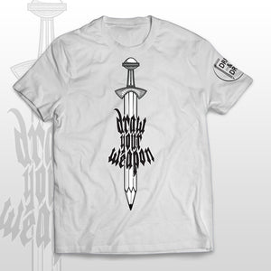 T-shirt DRAW YOUR WEAPON