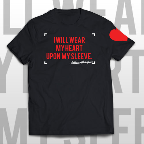 William Shakespeare T-shirt - I WILL WEAR MY HEART UPON MY SLEEVE