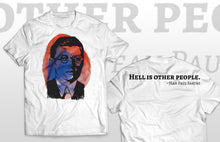 Jean-Paul Sartre T-shirt Hell is other people