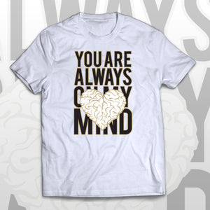 T-shirt YOU ARE ALWAYS ON MY MIND