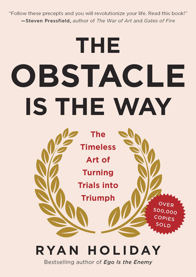 When the Obstacle is the WAY