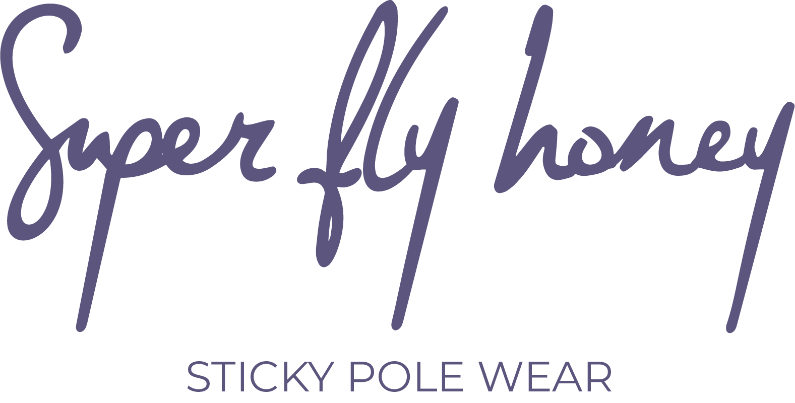 Super Fly Honey Sticky Pole Wear Leggings safety Statement