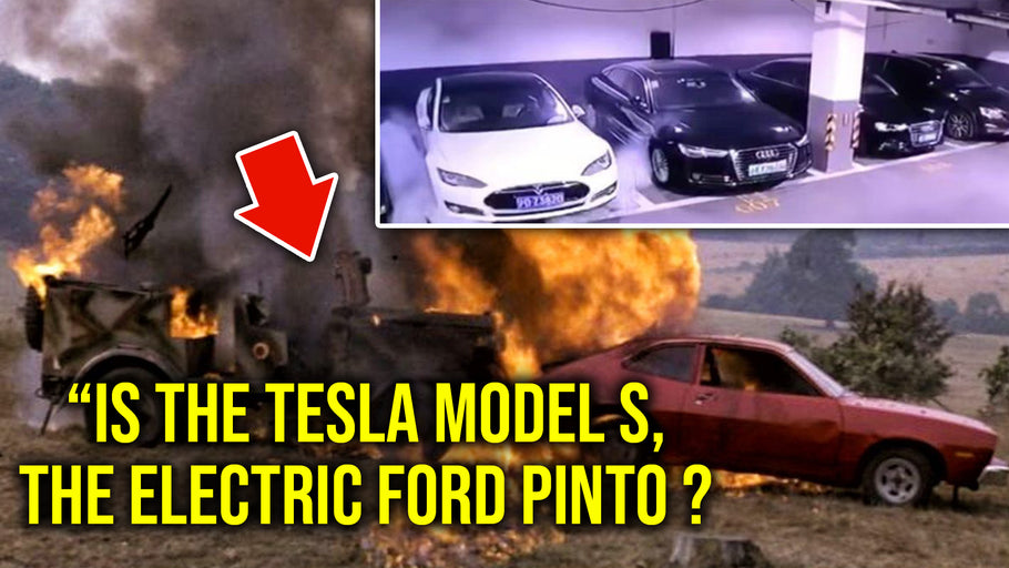 Is the Tesla Model S, the new Ford Pinto?