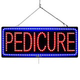 Pedicure - Large LED Window Sign (#1871) - Led Open Signs
