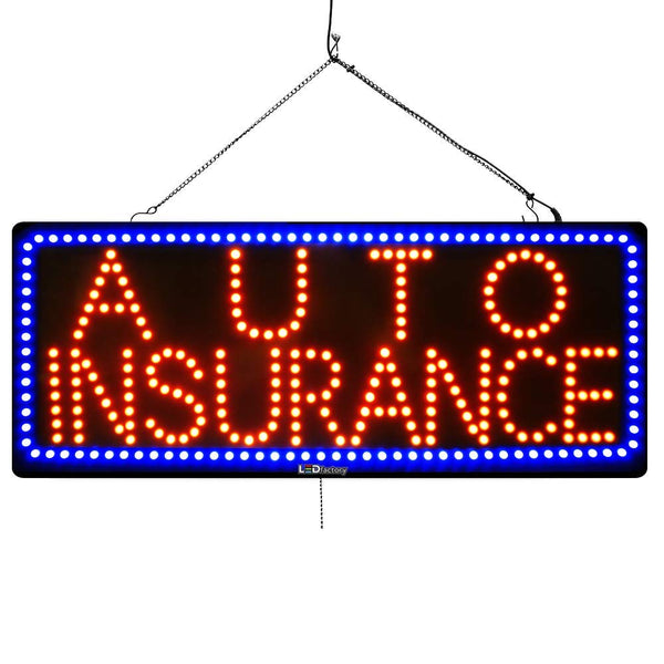 Auto Insurance - Large LED Window Sign (#2567) - Led Open Signs