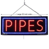 Pipes- Large LED Window Sign (#2578) - Led Open Signs