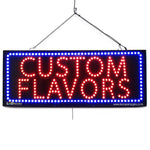 Custom Flavors- Large LED Window Sign (#2579) - Led Open Signs