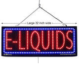 E-Liquids- Large LED Window Sign (#2585) - Led Open Signs
