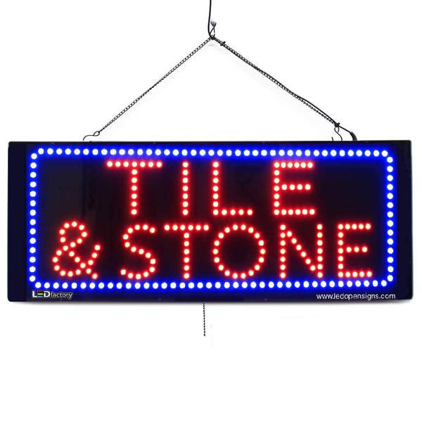Tile & Stone - Large LED Window Sign (#2624) - Led Open Signs