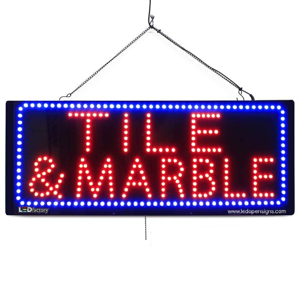 Tile & Marble - Large LED Window Sign (#2626) - Led Open Signs