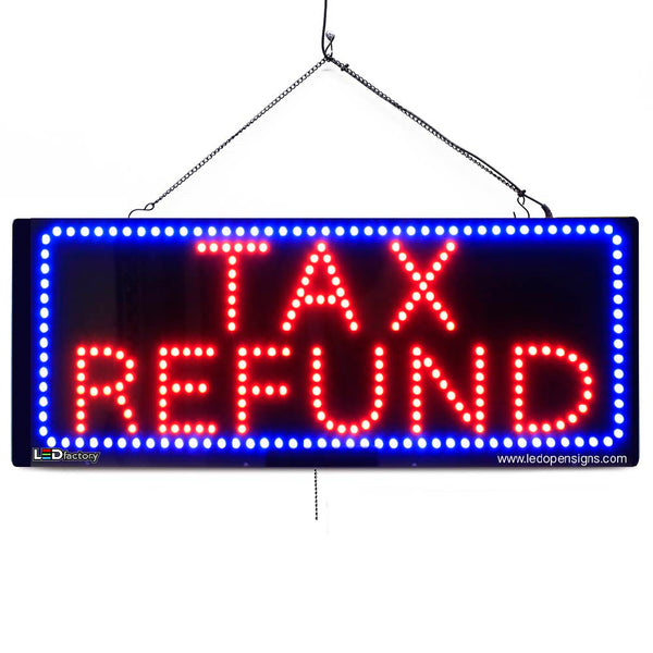 Large LED Window Sign - Tax Refund - 32 inches Wide - LED-Factory (#2644) - Led Open Signs