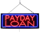 Payday Loan - Large LED Window Sign (#2650) - Led Open Signs