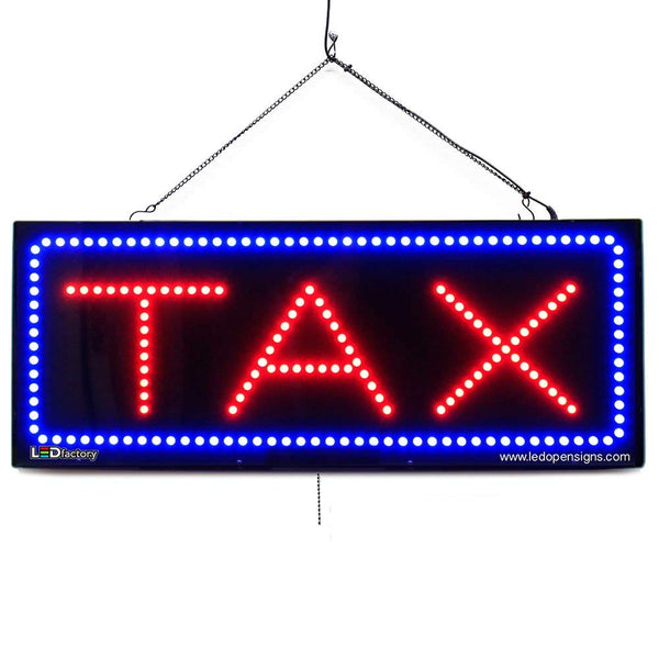 Tax - Large LED Window Sign (#2652) - Led Open Signs