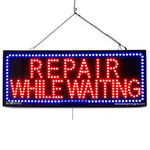 Repair While Waiting- Large LED Window Sign (#2709) - Led Open Signs