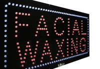 Facial Waxing - Large LED Window Sign (#2713) - Led Open Signs