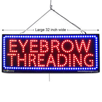 Eyebrow Threading - Large LED Window Sign (#2726) - Led Open Signs