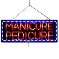 Manicure & Pedicure - Large LED Window Sign (#3192) - Led Open Signs