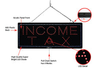 Large LED Window Sign - Income Tax - 32 inches Wide - LED-Factory (#951) - Led Open Signs