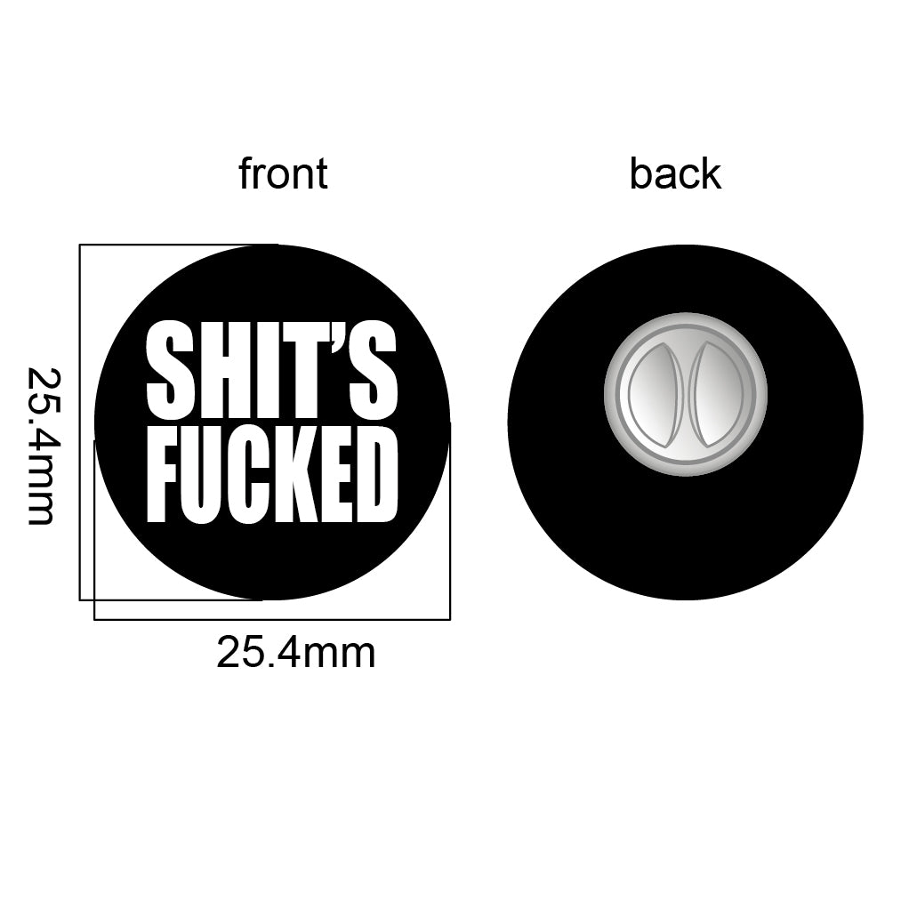 "Copyrights ""Shit's Fucked"" Enamel Pin"