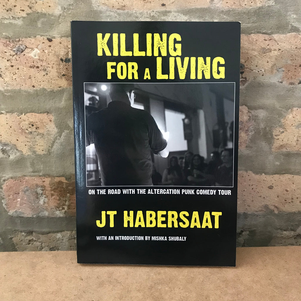 Killing For A Living: JT Habersaat, Mishka Subaly - Paperback Book
