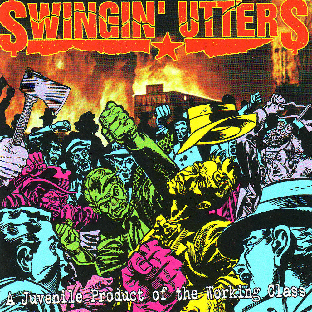 Swingin' Utters - A Juvenile Product of the Working Class LP