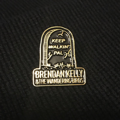 "Brendan Kelly & The Wandering Birds ""Keep Walkin' Pal "" Enamel Pin"