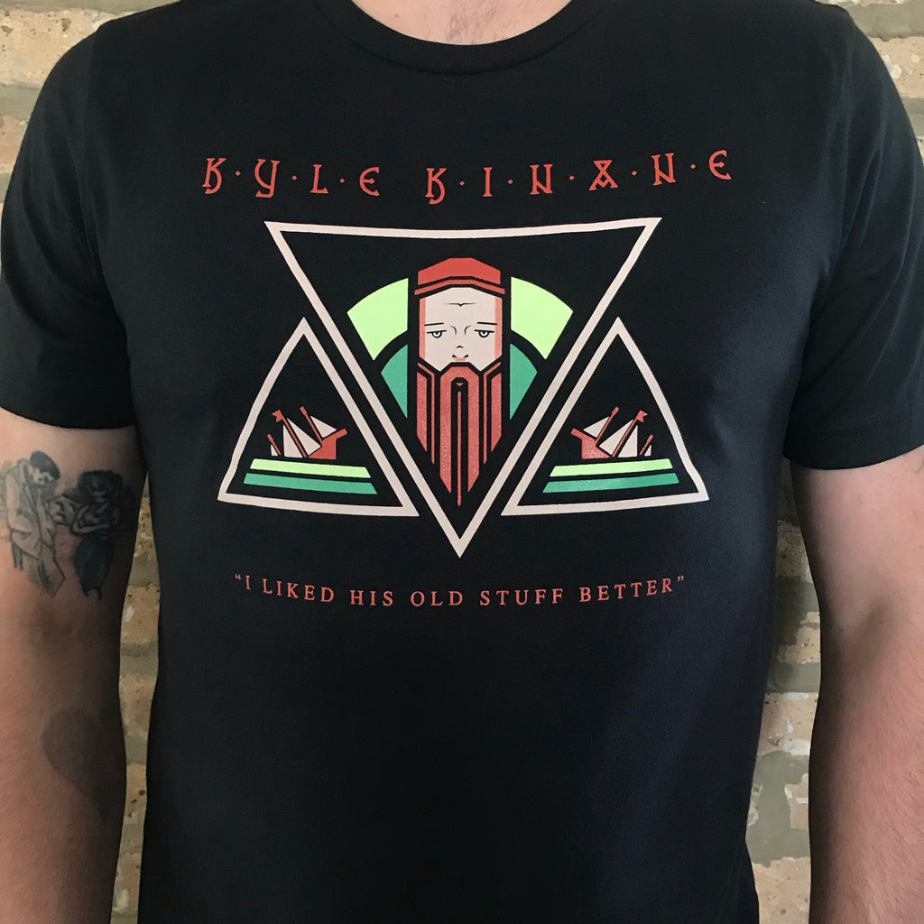 Kyle Kinane - I Liked His Old Stuff Better T-Shirt