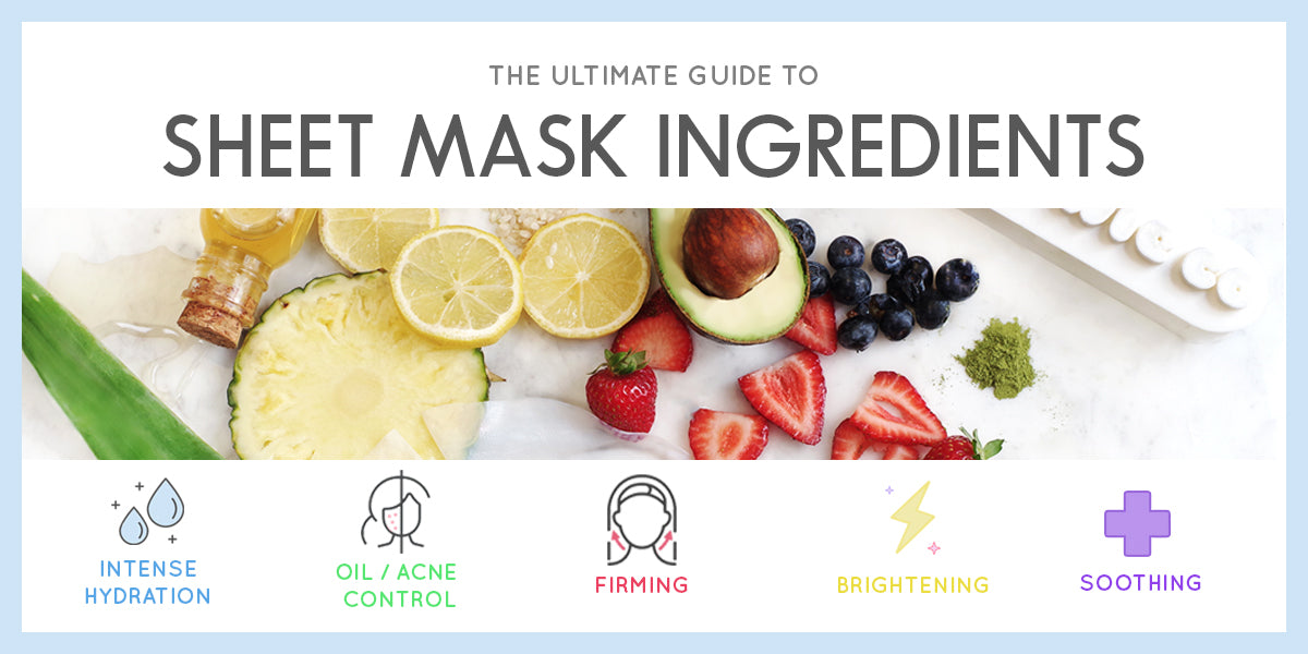 Asian Skincare Ingredient 101: A Guide to Sheet Mask Ingredients