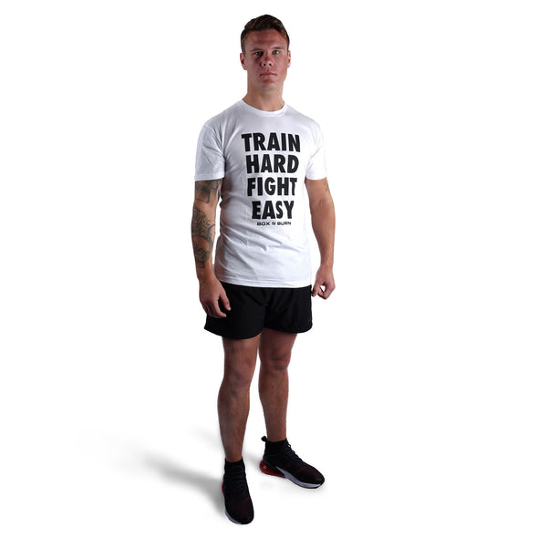 Train Hard Fight Easy T-shirt