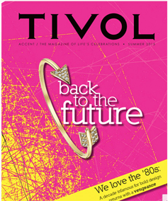 Tivol Magazine Summer 2015