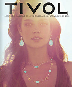 TIVOL MAGAZINE SUMMER 2012