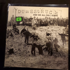 Dumbstruck - And We All Fall Down LP