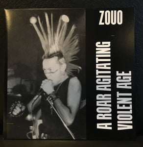 Zouo - A Roar Agitating Violent Age LP