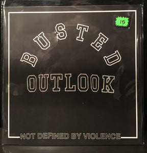 Busted Outlook - Not Defined By Violence LP