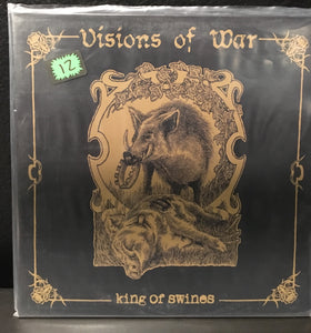 Visions of War - King of Swines LP