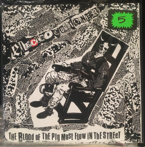Electrocutioner - The Blood Of The Pig Must Flow In The Street 7 in