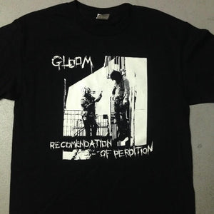 Gloom Recommendation of Perdition T-Shirt