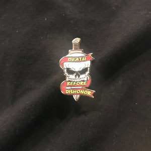Death Before Dishonor Enamel Pin