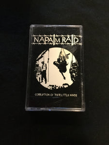 Napalm Raid - Corruption Of Their Little Minds Tape